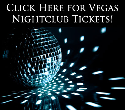 Buy Vegas Nightclub Tickets Here